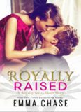 Royally-raised # 2.5 by Emma Chase