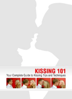 Kissing 101: Your Complete Guide to Kissing Tips and Techniques