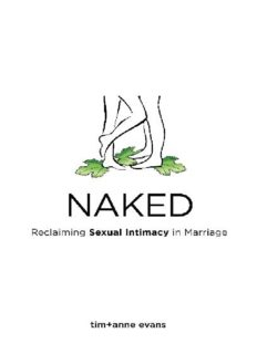 NAKED: Reclaiming Sexual Intimacy in Marriage (Real Life Marriage Series)