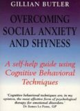 Overcoming Social Anxiety and Shyness Self-help Course: Pt. 2