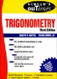 SCHAUM'S OUTLINE OF Theory and Problems of TRIGONOMETRY, Third Edition