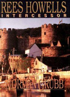 Rees Howells : intercessor