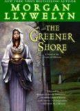 The Greener Shore (Druids)