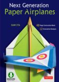 Next Generation Paper Airplanes