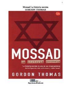 Mossad La historia secreta GORDON THOMAS