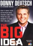 The Big Idea: How to Make Your Entrepreneurial Dreams Come True, From the Aha Moment to Your First