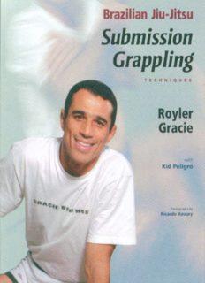 Brazilian Jiu-Jitsu: Submission Grappling Techniques