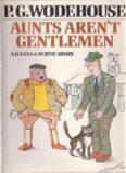 Aunts Aren't Gentlemen - aka The Cat-nappers