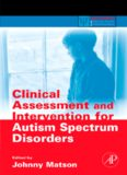 Clinical Assessment and Intervention for Autism Spectrum Disorders (Practical Resources for the Mental Health Professional) (Practical Resources for the Mental Health Professional)