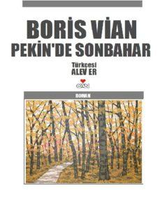 Pekin'de Sonbahar - Boris Vian