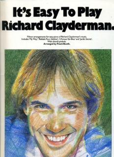 Page 1 t's EasyToPlay Richard Clayderman, Fifteen arrangements for easy piano of Richard ...