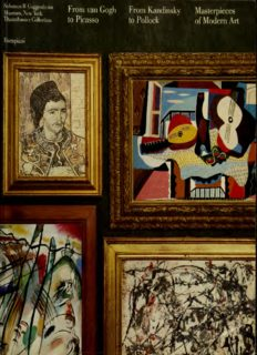 From van Gogh to Picasso, From Kandinsky to Pollock. Masterpieces of Modern Art