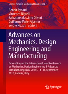 Advances on Mechanics, Design Engineering and Manufacturing : Proceedings of the International Joint Conference on Mechanics, Design Engineering & Advanced Manufacturing (JCM 2016), 14-16 September, 2016, Catania, Italy