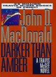 John D Macdonald - Travis Mcgee 07 Darker Than Amber