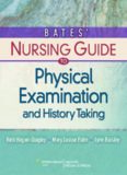 Bates' Nursing Guide to Physical Examination and History Taking, 11th Edition (Guide to Physical Exam & History Taking (Bates))