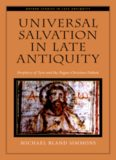 Universal Salvation in Late Antiquity: Porphyry of Tyre and the Pagan-Christian Debate