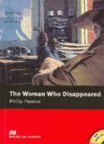 Page 1 The Woman Who Disappeared Philip Prowse - MACMILLAN READERS Page 2 MAC ...