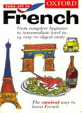 Oxford Take Off in French: A Complete Language Learning Pack Book & 4 Cassettes