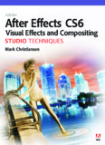 Adobe After Effects CS6 Visual Effects and Compositing Studio