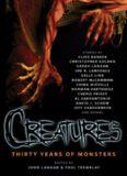 Creatures Thirty Years of Mhristopher & Lansdale, Joe R. & McCammon, Robert & Mieville, China & Priest, Cherie & Sarrantonio, Al & Schow, David & Langan, John & Tremblay, Paul
