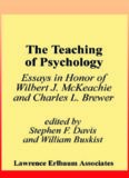 The Teaching of Psychology: Essays in Honor of Wilbert J. McKeachie and Charles L. Brewer