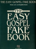 The Easy Gospel Fake Book (Hal Leonard).