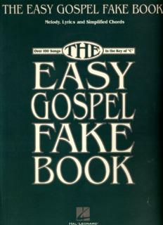 The Easy Gospel Fake Book (Hal Leonard).