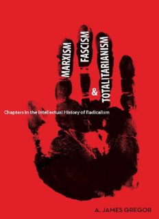 Marxism, Fascism, and Totalitarianism