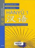 Hànyǔ 1. Chino para hispanohablantes. Libro de texto y cuaderno de ejercicios