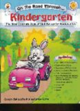 On the Road Through Kindergarten : The Most Complete Book of Skill Review for Kindergarten
