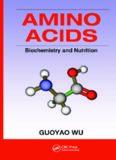 Amino acids : biochemistry and nutrition
