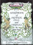 Ceridwen's Handbook of Incense Oils and Candles; A Guide to the Magical and Spiritual uses of Oils, Incence, Candles and the like - Words of Wizdom International