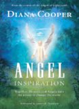 Angel Inspiration: Together, Humans and Angels Have the Power to Change the World