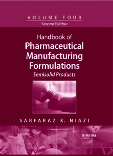 Handbook of Pharmaceutical Manufacturing Formulations, Second Edition, Volume 4: Semisolid Products