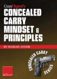Gun Digest's Concealed Carry Mindset & Principles eShort Collection
