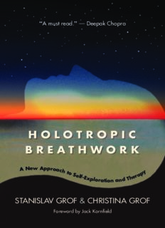 Holotropic Breathwork: A New Approach to Self-Exploration and Therapy