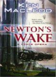 Newton's Wake-A Space Opera