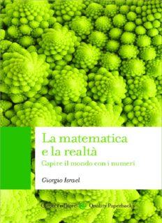La matematica e la realtà. Capire il mondo con i numeri