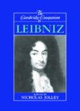 The Cambridge Companion to Leibniz (Cambridge Companions to Philosophy)