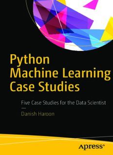 Python Machine Learning Case Studies: Five Case Studies for the Data Scientist