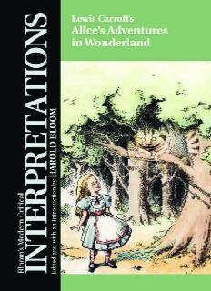 Lewis Carroll's Alice's Adventures in Wonderland (Bloom's Modern Critical Interpretations)