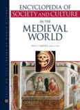 Encyclopedia of Society and Culture in the Medieval World (4 Volume set) ( Facts on File Library
