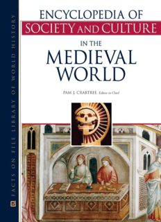 Encyclopedia of Society and Culture in the Medieval World (4 Volume set) ( Facts on File Library of World History )