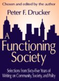 A Functioning Society: Selections from Sixty-Five Years of Writing on Community, Society
