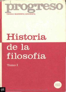 Historia de la Filosofía. Tomo I: Historia de la Filosofía Premarxista
