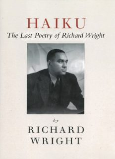Haiku: This Other World:The Last Poetry of Richard Wright