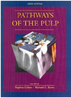 Dental - Pathways of the Pulp - S. Cohen, R. Burns