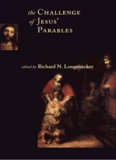 The Challenge of Jesus' Parables (McMaster New Testament Studies)