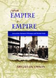From Empire To Empire: Jerusalem Between Ottoman and British Rule