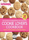 The Good Housekeeping test kitchen cookie lover's cookbook: gooey, chewy, sweet & luscious treats